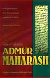 Sefer Hatoldos Admur Maharash : A Biographical Sketch of the Rebbe Maharash compiled by the Rebbe, Robbi Menachem M. Schneerson, 1881400603