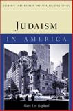 Judaism in America, Raphael, Marc Lee, 0231120605