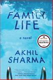 Family Life, Akhil Sharma, 0393350606