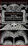 Young Goodman Brown and Other Short Stories