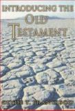 Introducing the Old Testament, Francisco, Clyde T., 0805420606