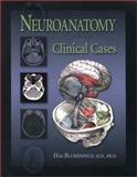 Neuroanatomy Through Clinical Cases, Blumenfeld, 0878930604