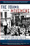 The Obama Movement, Joseph Vogel, 0981650600