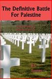 The Definitive Battle for Palestine, B. Turner, 1495910601