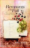 Remnants of the Fall : Revelations of Particle Secrets, Rolnick, William B., 9812380604