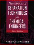 Handbook of Separation Techniques for Chemical Engineers, Schweitzer, Philip A., 0070570612