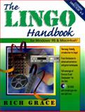 Lingo : The Complete Guide to Marcromedia Director Scripting, Grace, Rich, 0132870614