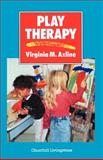 Play Therapy, Virginia M. Axline, 0443040613