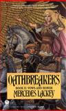 Oathbreakers, Mercedes Lackey, 0613630610