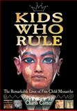 Kids Who Rule, Charis Cotter, 1554510619
