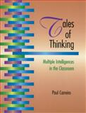 Tales of Thinking : Multiple Intelligences in the Classroom, Carreiro, Paul, 157110061X