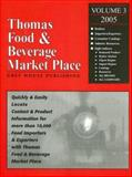 Thomas Food and Beverage Market Place 2005 3 9781592370610