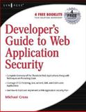 Developer's Guide to Web Application Security, Cross, Michael, 159749061X