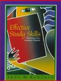 Effective Study Skills : Maximizing Your Academic Potential, Roberts, Judy M., 0130950610