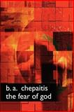 The Fear of God, Chepaitis, B., 0809500612
