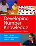Developing Number Knowledge : Assessment,Teaching and Intervention with 7-11 Year Olds, Ellemor-Collins, David and Tabor, Pamela D., 0857020617