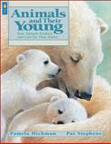 Animals and Their Young, Pamela Hickman, 1553370619