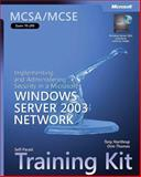 MCSA/MCSE Self-Paced Training Kit (Exam 70-299) : Implementing and Administering Security in a Microsoft Windows Server 2003 Network, Northrup, Tony and Thomas, Orin, 073562061X
