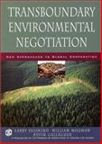 Transboundary Environmental Negotiation : New Approaches to Global Cooperation, , 0787960616