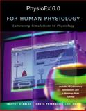 Physioex 6. 0 : Laboratory Simulations in Physiology with Worksheets for Human Physiology, Stabler, Timothy and Peterson, Greta, 0805380612