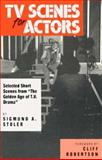 """TV Scenes for Actors : Selected Short Scenes from """"The Golden Age of TV Drama"""", Sigmund A. Stoler, 0916260615"""