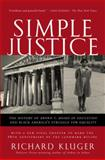 Simple Justice, Richard Kluger, 1400030617