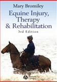 Equine Injury, Therapy and Rehabilitation, Bromiley, Mary W., 1405150610