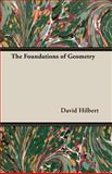 The Foundations of Geometry, David Hilbert, 1473300614
