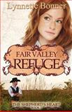 Fair Valley Refuge, Lynnette Bonner, 147835061X