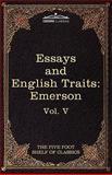 Essays and English Traits by Ralph Waldo Emerson, Ralph Waldo Emerson, 1616400617