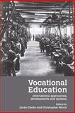 Vocational Education : International Approaches, Developments and Systems, , 0415380618