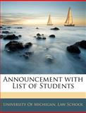 Announcement with List of Students, Of Mi University of Michigan Law School, 1145460615