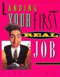 Landing Your First Real Job, Linda Linn, 0070380619