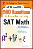 500 Questions to Know by Test Day Sat Math, Johnson, Cynthia, 0071820612