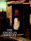 The American Journey : A History of the United States, Goldfield, David R. and Argersinger, Peter H., 020501061X