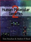 Human Molecular Genetics, Strachan, Tom and Read, Andrew P., 0471330612
