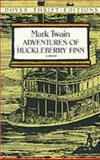 Huckleberry Finn, Mark Twain, 0486280616