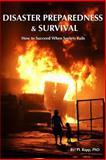 Disaster Preparedness and Survival, P. L. Rapp, 1482050617
