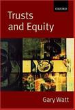 Trusts and Equity, Watt, Gary, 019870061X