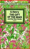 The Gift of the Magi and Other Short Stories, O. Henry, 0486270610