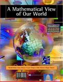 A Mathematical View of Our World, Parks, Harold and Musser, Gary, 0495010618