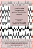 Animals and Temperature : Phenotypic and Evolutionary Adaptation, , 0521050618