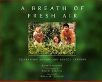 A Breath of Fresh Air, Elise Houghton, 0920020615