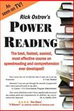 Power Reading : The Best, Fastest, Easiest, Most Effective Course on Speedreading and Comprehension Ever Developed!, Ostrov, Rick, 0960170618