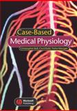 Case-Based Medical Physiology, Bell, Christopher and Kidd, Cecil, 1405120614