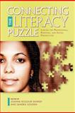 Connecting the Literacy Puzzle, Joanne Kilgour Dowdy and Sandra Golden, 161289061X