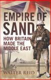Empire of Sand, Walter Reid, 1780270615