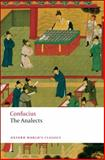 The Analects, Confucius, 0199540616