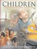 Childhood : A Multi-Professional Perspective, Dominic Wyse, Angela Hawtin, 0340700610