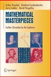 Mathematical Masterpieces : Further Chronicles by the Explorers, Knoebel, Art and Laubenbacher, Reinhard, 0387330615